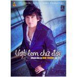 uot lem chu doi (vol. 21) - dan truong