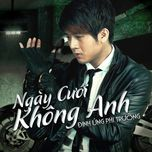 ngay cuoi khong anh (single) - dinh ung phi truong