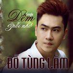 dem va noi nho (single) - do tung lam
