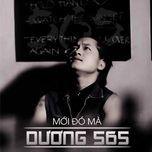 moi do ma (single) - duong 565
