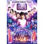 mot thoang que huong 3 (cd2) - duong ngoc thai