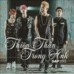 thien than trong anh (mini album) - g.a.p