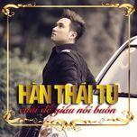 cuoi de giau noi buon (mini album) - han thai tu