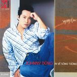 ai ve song tuong - johnny dung