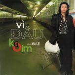 vi dau (vol. 2) - kasim hoang vu