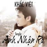 anh nhan ra (daniel mastro remix) (single) - khac viet