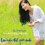 lac vao the gioi anh (the first single) - kiwi ngo mai trang