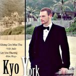 loi yeu thuong - kyo york
