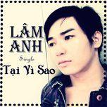 tai vi sao (single) - lam anh