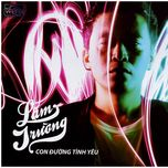 con duong tinh yeu (vol. 12) - lam truong