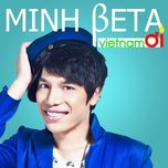 viet nam oi (single) - minh beta