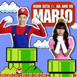 mario (single) - minh beta, ha anh vu
