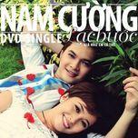 lac buoc - nam cuong, viet my