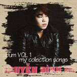 my collection songs (vol. 1) - nguyen dinh vu