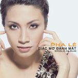 giac mo danh mat (single album) - pha le