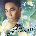 cho phone em (vol. 3) - pham khanh hung