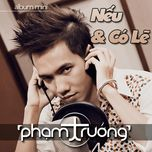 neu va co le (mini album) - pham truong