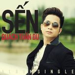 sen (single) - quach tuan du