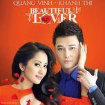 beautiful lover - quang vinh, khanh thi