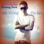 em khong ton tai (single) - soobin hoang son