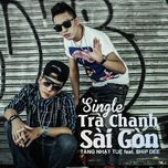 tra chanh (saigon lemon icetea) (single) - tang nhat tue, ship dee