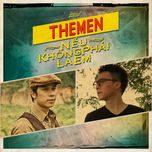 neu khong phai la em (single) - the men