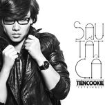 sau tat ca (single) - tien cookie