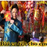 bai ca tet cho em (single) - to huan vu