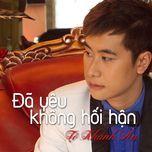 da yeu khong hoi han - to khanh an