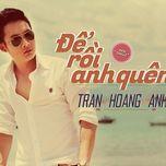 Download nhạc Mp3 Để Rồi Anh Quên (Single) hot nhất