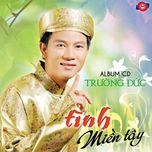 tinh mien tay - truong duc