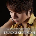 duoc voi doi tien (vol. 3) - truong khai minh