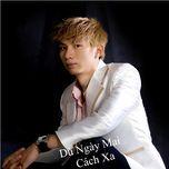du ngay mai cach xa (mini album) - truong khanh hai