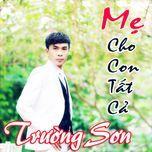 me cho con tat ca - truong son (fm band)