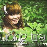 uong tra (single) - truong thao nhi