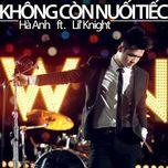khong con nuoi tiec (single) - ha anh