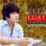 luat cho nguoi ra di (mini album) - yuki huy nam