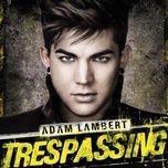 trespassing (deluxe edition) - adam lambert