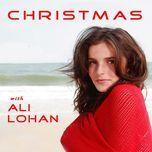 christmas with ali lohan - ali lohan