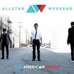 the american dream (ep) - allstar weekend