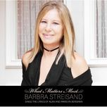 what matters most (deluxe edition) - barbra streisand