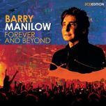 forever and beyond - barry manilow