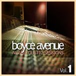 new acoustic session vol. 1 - boyce avenue