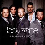back again... no matter what - boyzone