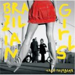 brazilian girls - talk to la bomb - brazilian girls