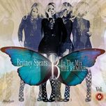 b in the mix (the complete edition) - britney spears