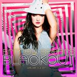 blackout (bonus track version) - britney spears