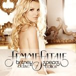 femme fatale (deluxe edition) - britney spears