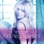oops... i did it again - the best of - britney spears