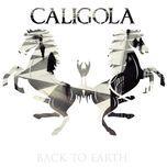 back to earth - caligola